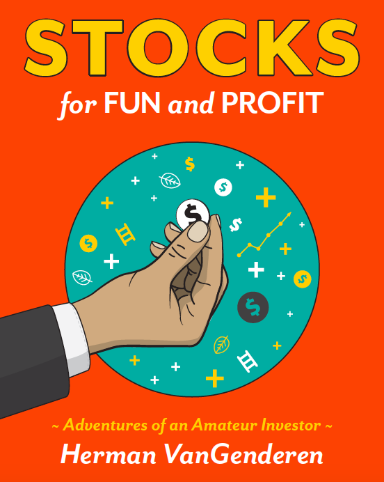 My new book, Stocks for Fun and Profit, will be out in November!