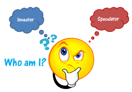 Investing in Speculations is an Oxymoron